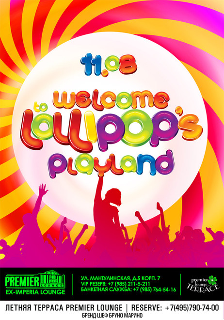 Wellcome To Lollipop's Playland в Premier Lounge