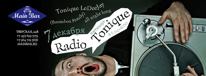 Radio Tonique в Main Bar