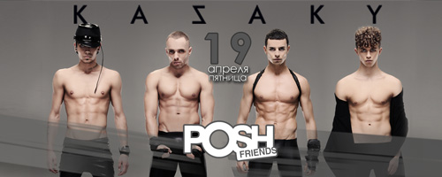 Kazaky в Posh Friends