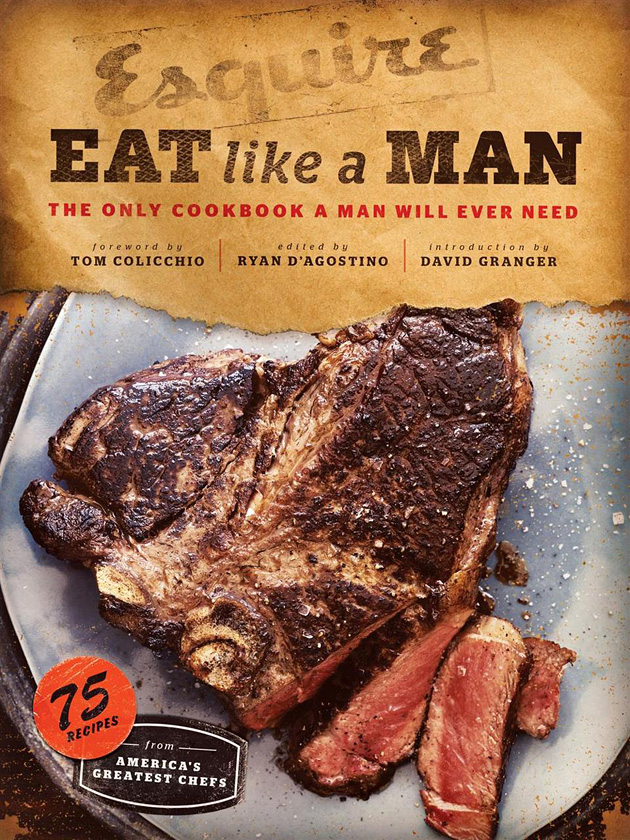 Eat like a man by Esquire